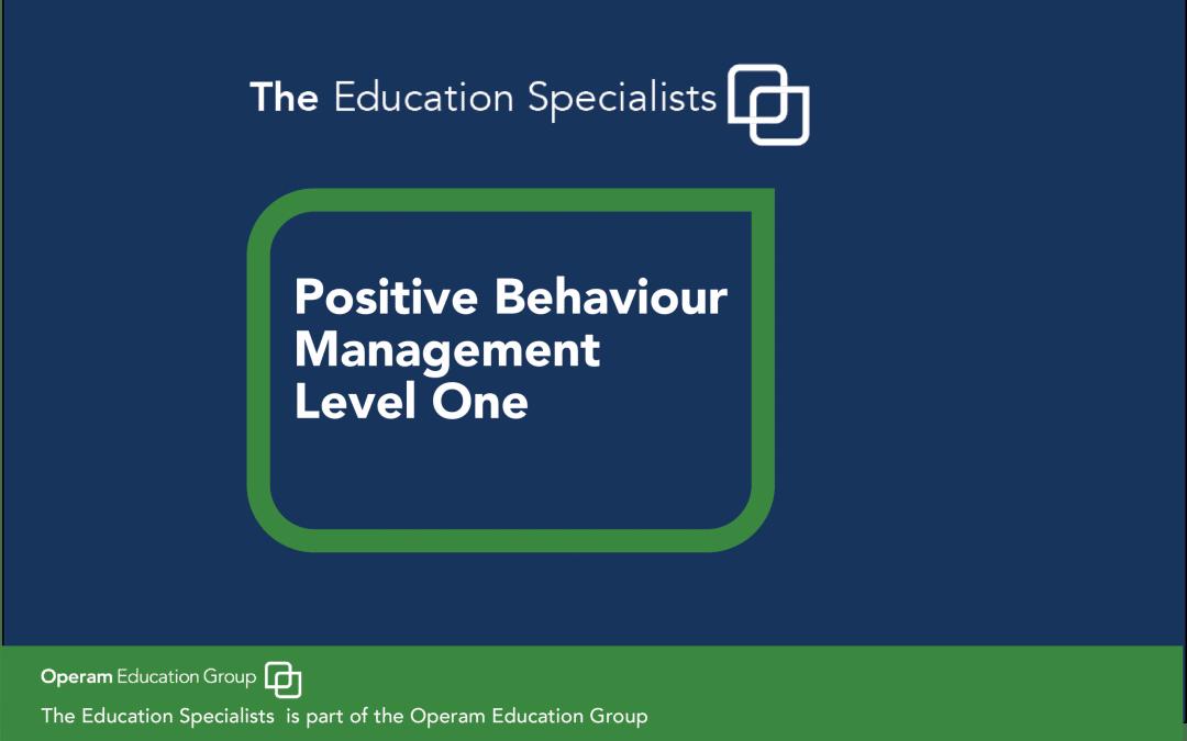 Positive Behaviour Management